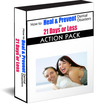 Heal & Prevent Dental Disasters