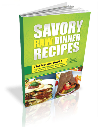 Savory Raw Dinner Recipes With Veronica and Frederic Patenaude